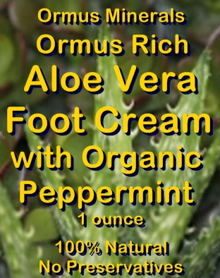 Ormus Minerals -Ormus Rich Aloe Vera FOOT Cream with Organic PEPPERMINT